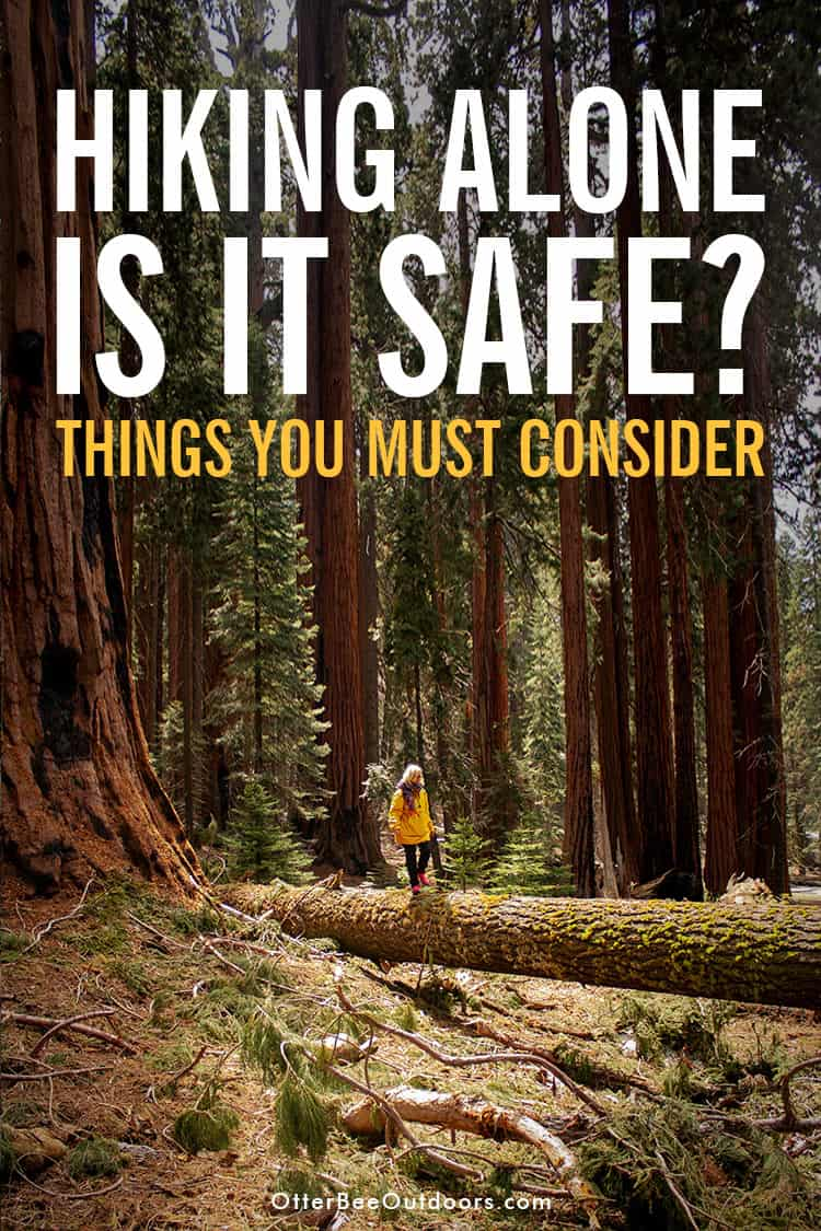 Solo hiking isn't safe for women or men. Beginning hikers and experts can get injured or attacked. When trouble happens do you want to be alone? Things you need to consider before a solo hike and safety tips for hiking alone. #hikingalone #hikingalonewoman #hikingalonetips #solohiking #solohikingwoman #solohikingessentials