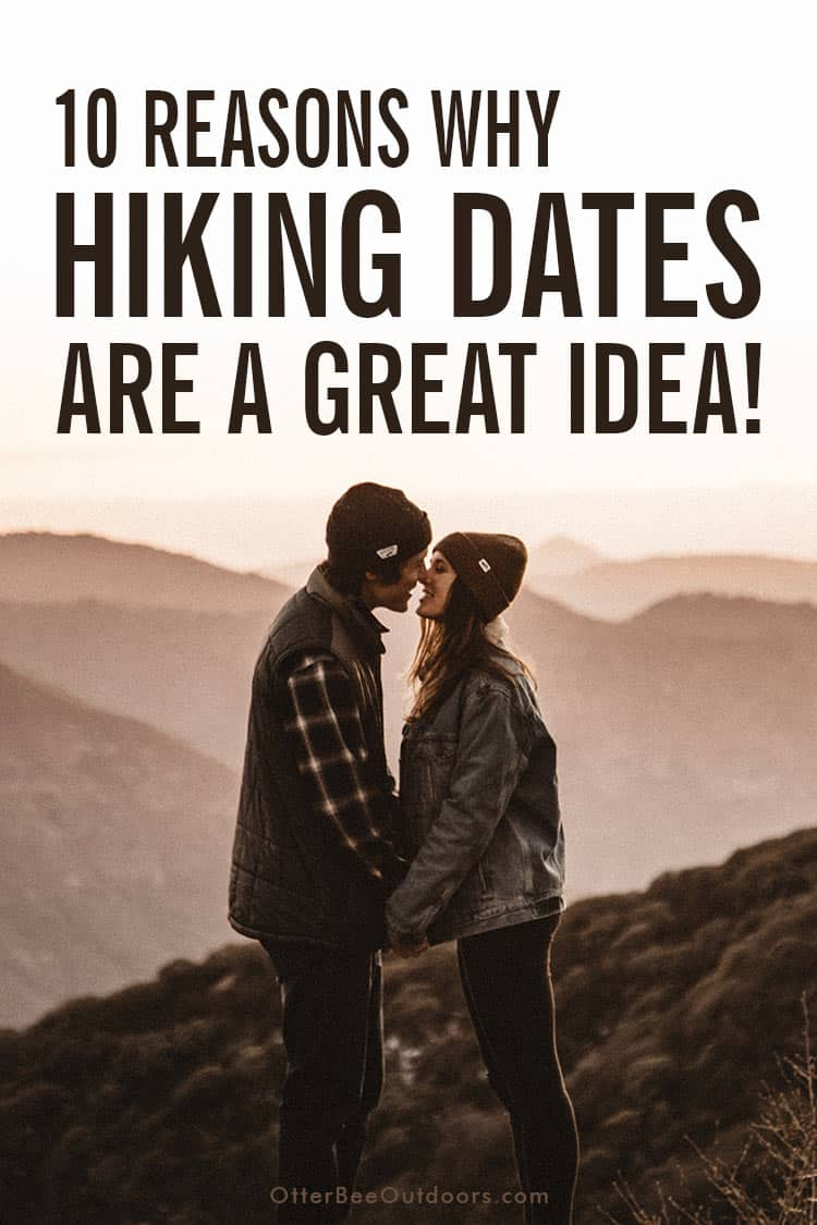 Reasons Why Hiking Dates Are The Best! Hiking Dates Provide Adventure. Hiking Dates Promote Physical Contact & Romance. Hiking Is a Low-Pressure Date that Promotes Communication. Physical Activity Shows You Care About Your Health. Endorphins, Serotonin, and Dopamine. Hiking Dates Reduce Distractions. Hiking Dates are Memorable. Hiking Dates Are Cheap. You Might Get to Check for Ticks. Hiking Dates Can Lead To More. Hiking Date Tips. Items Should You Bring On A Hiking Date.