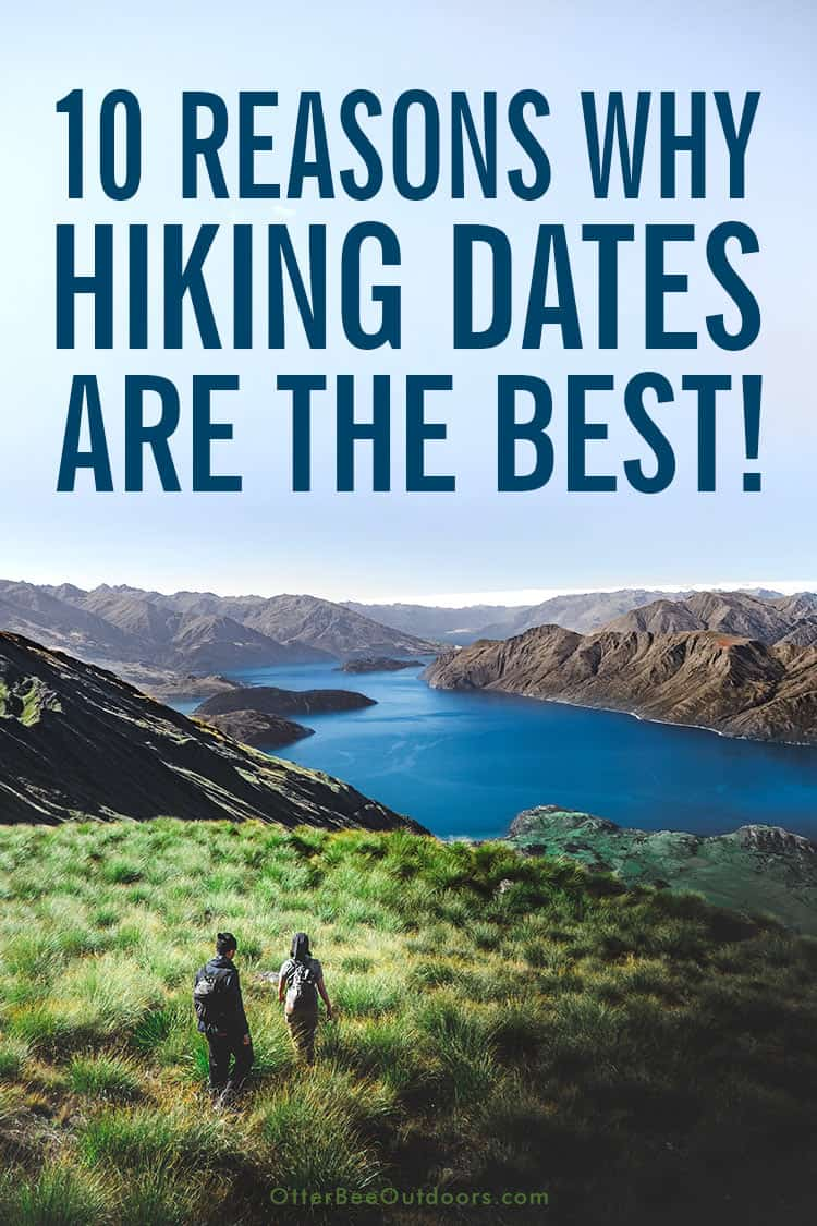 Reasons Why Hiking Dates Are The Best!: Hiking can show your date that you enjoy nature, being active, and having fun. A hiking date can be romantic too! On top of it all, hiking opens communication so you can get to know each other. Some of the best conversations occur while hiking.