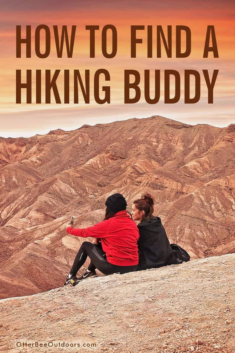 Where to Find Hiking Buddies and Hiking Group Opportunities: There are great resources for finding people who'll love sharing in outdoor adventures with you. Ask Family and Friends, Meetup.com, Facebook, Your Workplace, Church, Local Colleges and Universities, Local Outfitters, Local Parks and Nature Centers, Outdoor Associations and Clubs, and Trails.