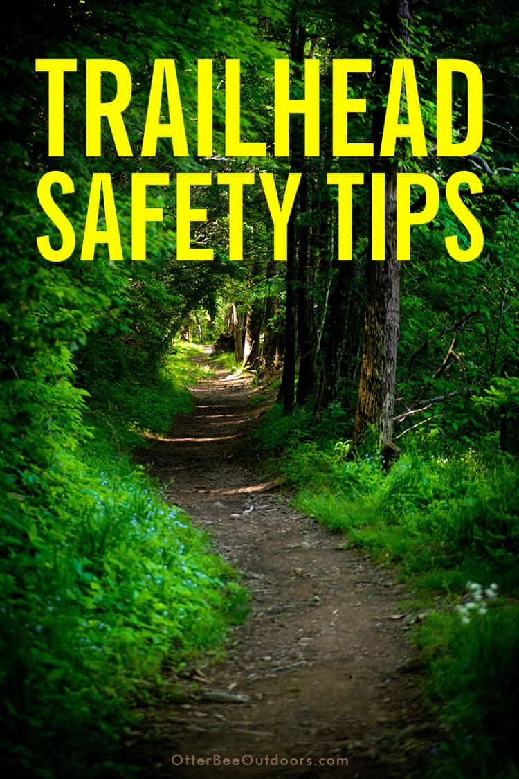 You, your hiking buddies, your car, and belongings can all be at risk at trailheads. A few trailhead safety tips will help keep you safe from human negligence, criminal behavior, and wildlife. Criminal Behavior at Park Trailheads | Human Negligence at Park Trailheads | Wildlife at Park Trailheads