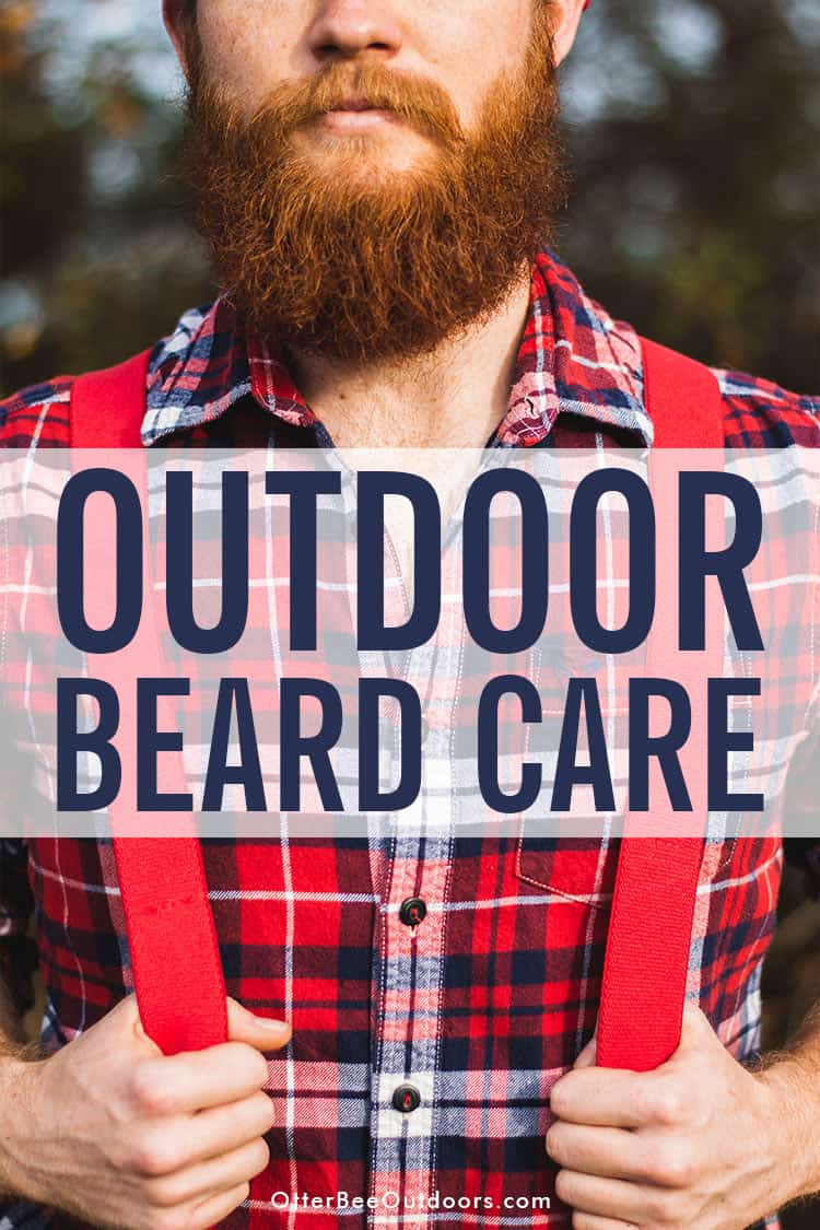A bearded man standing outdoors in a plaid flannel shirt and red suspenders. The text says... Outdoor Beard Care.