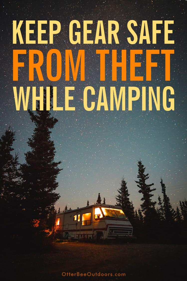 Camper at a wooded campsite at night. The text on the graphic says: Keep Gear Safe From Theft While Camping.