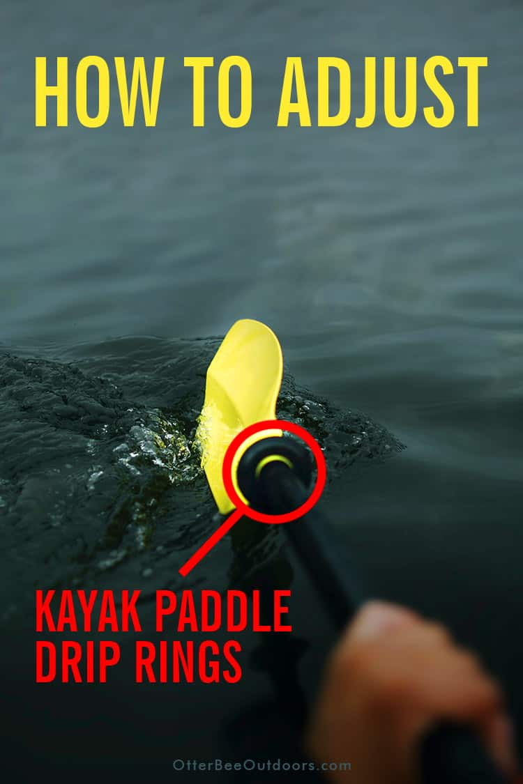 Drip ring on a kayak paddle in use on a lake. The Graphic says... How To Adjust Kayak Paddle Drip Rings.